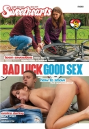 Bad Luck Good Sex