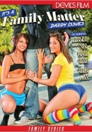Its A Family Matter: Daddy Issues