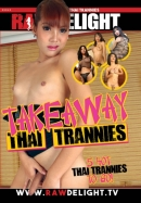 Take Away Thai Trannies
