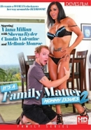 Its A Family Matter 2: Mommy Issues