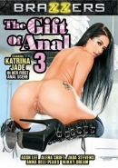 Gift Of Anal 3, The
