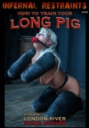BELROSE 2 Infernal restraints - How To Train Your Long Pig