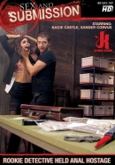 Sex and Submission - Rookie Detective Held Anal Hostage