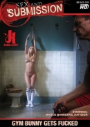 Sex and Submission - Gym Bunny Gets Fucked