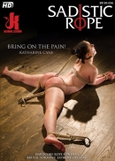 Sadistic Rope - Bring on The Pain!