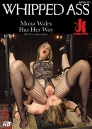 Whipped Ass - Mona Wales Has Her Way