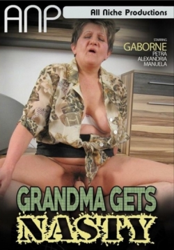 Grandma Gets Nasty