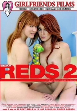 Sexy Reds 2: Its A Girlfriends Thing