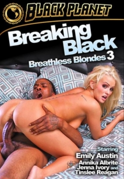 Breaking Black: Breathless Blondes 3