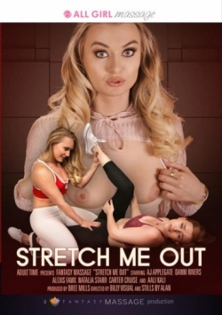 Stretch Me Out
