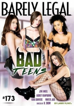 Barely Legal 173: Bad Teens